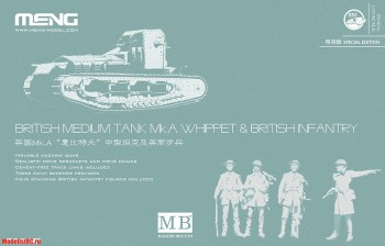 TS-021s Meng 1/35 BRITISH MEDIUM TANK Mk.A WHIPPET & BRITISH INFANTRY